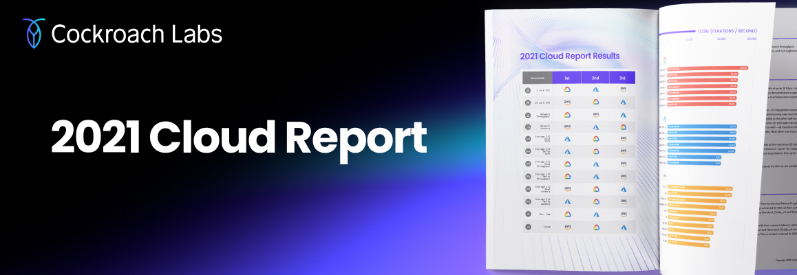 Benchmarking AWS, Azure, & GCP in the 2021 Cloud Report. Who came out on top?
