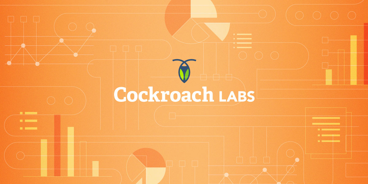 Cockroach Labs Is Distributed SQL